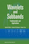 Wavelets and Subbands: Fundamentals and Applications - Agostino Abbate, Casimer DeCusatis, Pankaj K Das