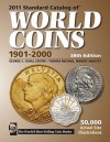 2011 Standard Catalog of World Coins 1901-2000 - George S. Cuhaj, Thomas Michael