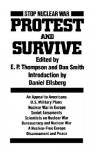 Protest And Survive - Dan Smith