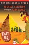 Easy Go: A Novel - Michael Crichton, John Lange
