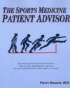 The Sports Medicine Patient Advisor - Pierre A. Rouzier, Tammy White, Tom Gilfilan, Jane Johnson