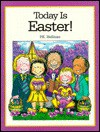 Today Is Easter! - P.K. Hallinan
