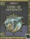 Tome of Artifacts - Keith Baker, Michael Gill, Rich Burlew, C. Robert Cargill, Anthony Pryor, C.A. Suleiman, Ari Marmell, George Hollochwost, Khaldoun Khelil, Patrick Lawinger, Rhiannon Louve
