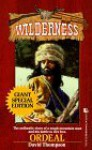 Ordeal (Wilderness Giant Special) - David Thompson