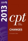CPT Changes 2013: An Insider's Vies (Current Procedural Terminology (CPT) Changes) - American Medical Association