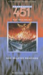Fahrenheit 451 and Related Readings (Literature Connections SourceBook) - Ray Bradbury