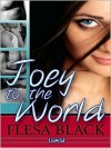 Joey To The World - Flesa Black