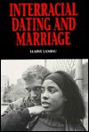 Interracial Dating and Marriage - Elaine Landau