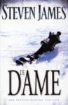 De dame (The Patrick Bowers Files #5) - Steven James, Willem Keesmaat