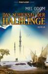 Das Schicksal Der Halblinge - Mel Odom, Simone Heller