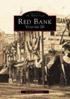 Red Bank Volume III (NJ) (Images of America) - Randall Gabrielan