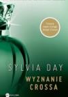Wyznanie Crossa - Sylvia Day, Małgorzata Miłosz, Ksenia Sadowska