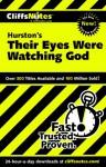 Their Eyes Were Watching God - Megan E. Ash, Zora Neale Hurston, CliffsNotes