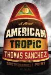 American Tropic - Thomas Sanchez