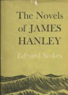 The Novels of James Hanley - Edward Stokes