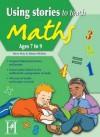 Using Stories to Teach Maths - 7-9 - Way, Steve Way