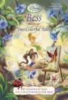 Bess: Two Colorful Tales (Disney Fairies) - Lara Bergen, Amy Vincent, Walt Disney Company