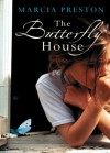 The Butterfly House (Mira) - Marcia Preston