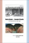 Maria Chabot-Georgia O'Keeffe: Correspondence, 1941-1949 - Barbara Buhler Lynes