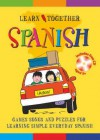 Spanish: Games,Songs and Puzzles for Learning Simple,Everyday Spanish - Jane Martin, Stuart Trotter