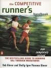 The Competitive Runner's Handbook: The Bestselling Guide to Running 5ks Through Marathons - Bob Glover, Glover Bob Glover