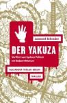 Der Yakuza: Thriller (German Edition) - Leonard Schrader, Jürgen Bürger