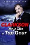 Moje lata w Top Gear - Jeremy Clarkson
