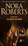 La quête de Dana (Les trois clés, #2) - Nora Roberts