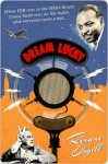 Dream Lucky - Roxane Orgill