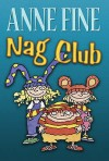 Nag Club - Anne Fine