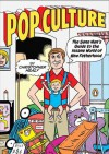 Pop Culture: The Sane Man's Guide to the Insane World of New Fatherhood - Christopher Healy, Gilbert Hernández