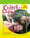 Critters and Company: 27 Songs and Over 250 Activities for Young Children - Pam Schiller