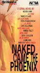 Naked Came the Phoenix (Audio) - Marcia Talley, J.D. Robb, Perri O'Shaughnessy, Faye Kellerman