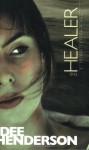 The Healer - Dee Henderson