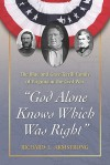 God Alone Knows Which Was Right: The Blue and Gray Terrill Family of Virginia in the Civil War - Richard Armstrong