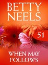 When May Follows (Mills & Boon M&B) (Betty Neels Collection - Book 51) - Betty Neels