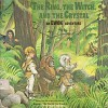 The Ring, the Witch, and the Crystal: An Ewok Adventure - Cathy East Dubowski