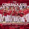 The Comeback Kids: Cincinnati Reds 2010 Championship Season - Joe Jacobs, Mark J. Schmetzer, Hal McCoy, Christopher Welsh, Chris Welsh