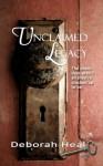 Unclaimed Legacy (Time and Again) - Deborah Heal