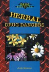Herbal Drug Dangers - Judy Monroe