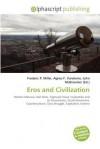 Eros and Civilization - Frederic P. Miller, Agnes F. Vandome, John McBrewster