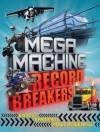 Mega Machine Record Breakers - Anne Rooney