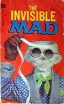 The Invisble Mad - William M. Gaines, Al Feldstein, MAD Magazine