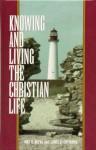 Knowing & Living Christian Life: Weekly Devotions - Joel R. Beeke, James D. Greendyk