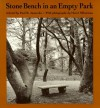 Stone Bench in an Empty Park - Paul B. Janeczko, Henri Silberman