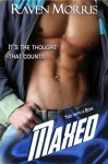 MAXED (Tied with a Bow) - Raven Morris