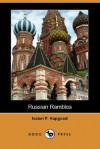 Russian Rambles - Isabel Florence Hapgood