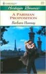 A Parisian Proposition - Barbara Hannay