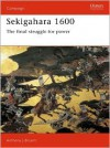 Sekigahara 1600: The Final Struggle For Power - Anthony J. Bryant