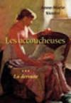 La déroute (les accoucheuses, #3) - Anne-Marie Sicotte